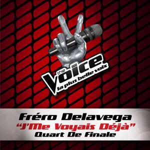 J'Me Voyais Déja - The Voice 3