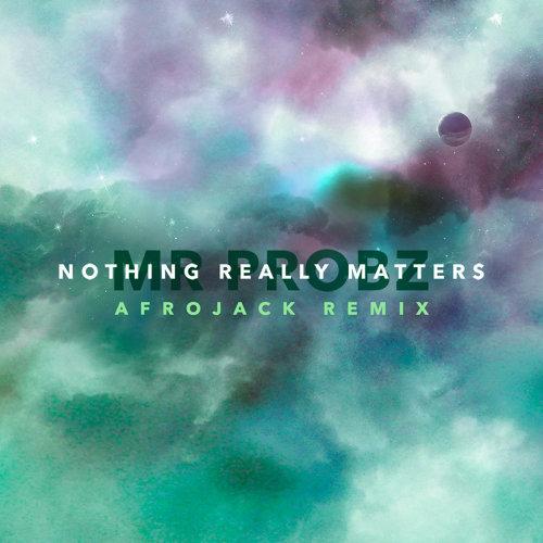 Nothing Really Matters - Afrojack Remix
