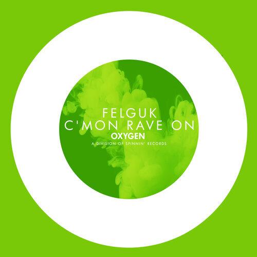 C'mon Rave On