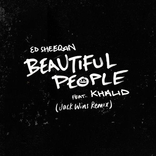 Beautiful People (feat. Khalid) - Jack Wins Remix