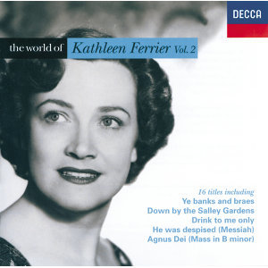 The World of Kathleen Ferrier Vol.2