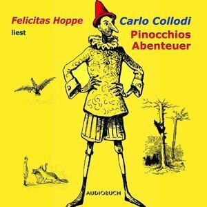 Pinocchios Abenteuer (Ungekürzte Fassung) - Ungekürzte Fassung