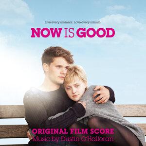 Now Is Good - Original Score