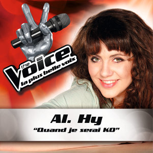 Quand Je Serais KO - The Voice : La Plus Belle Voix