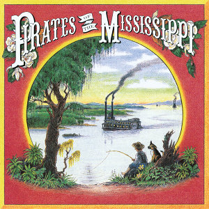Pirates Of The Mississippi