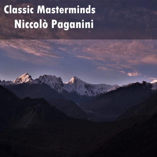 Classic Masterminds: Niccolò Paganini