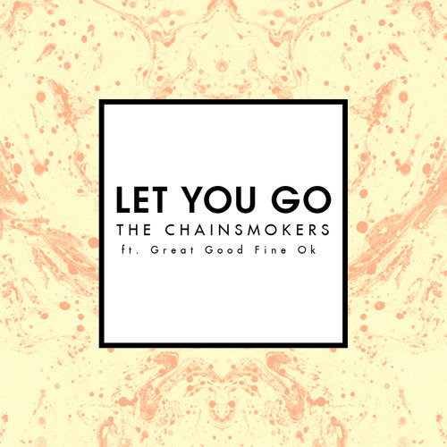 Let You Go - Radio Edit