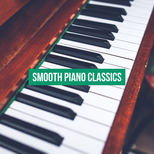 Smooth Piano Classics: Modern Songs, Gentle Piano for Relaxation, Mellow Jazz, Jazz Music Ambient 2019