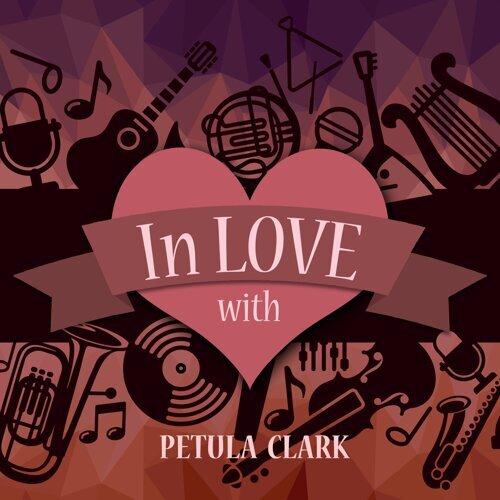 In Love with Petula Clark