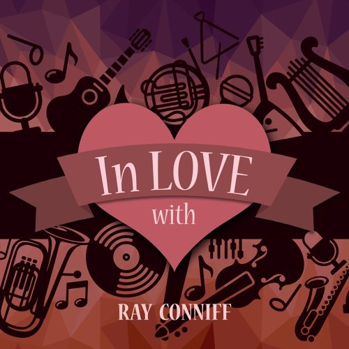 In Love with Ray Conniff