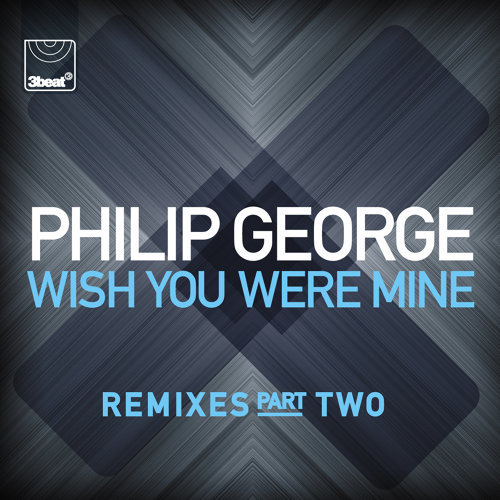 Wish You Were Mine - Remixes, Pt.2