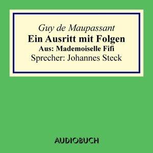 Mademoiselle Fifi: Ein Ausritt mit Folgen. (Gekürzt) - Gekürzt
