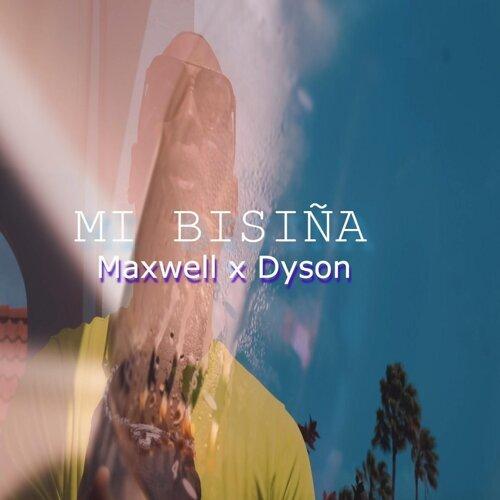 Mi Bisiña (feat. Dyson)