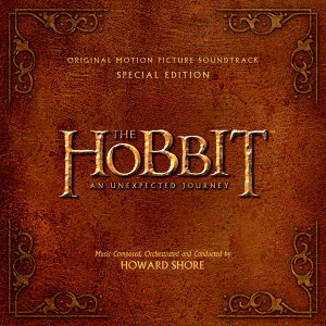 The Hobbit: An Unexpected Journey Original Motion Picture Soundtrack - Deluxe Version