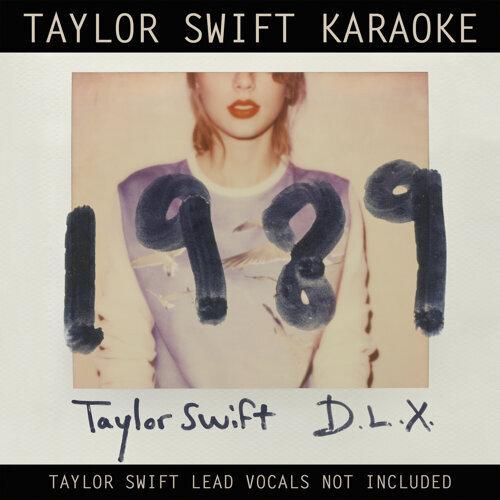 Taylor Swift Karaoke: 1989 - Deluxe