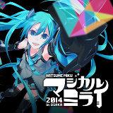 Hatsune Miku Magical Mirai 2014 [Live] (初音ミク「マジカルミライ 2014」 [Live])