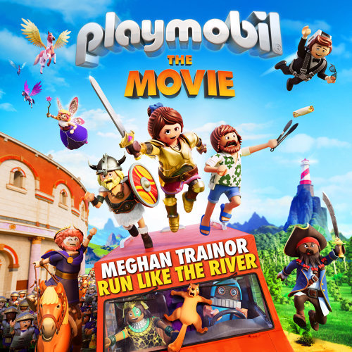 "Run Like The River (From ""Playmobil: The Movie"" Soundtrack)"