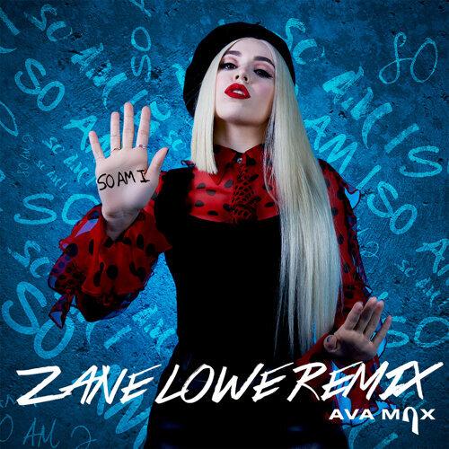 So Am I - Zane Lowe Remix