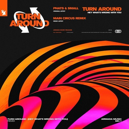 Turn Around (Hey What's Wrong With You) - Main Circus Remix
