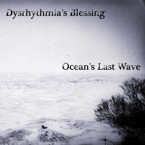 Ocean's Last Wave