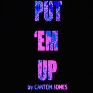 Put 'em Up (feat. Big Ran & Tonio)