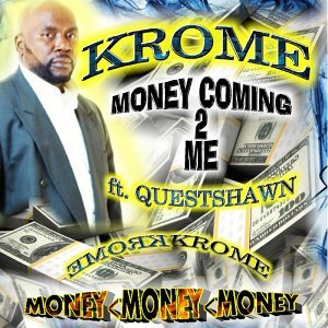 Money Coming to Me (feat. Quest Shawn)