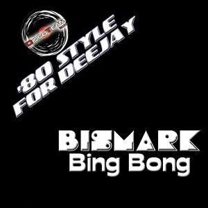 Bing Bong - '80 Style for Deejay