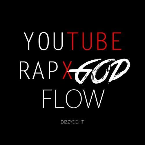 YouTube Rap God Flow