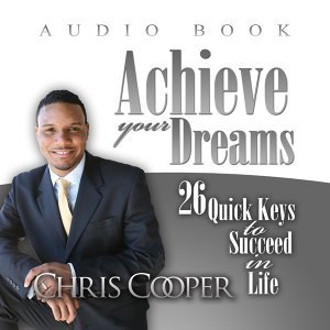 Achieve Your Dreams - Inspirational Audio Experience
