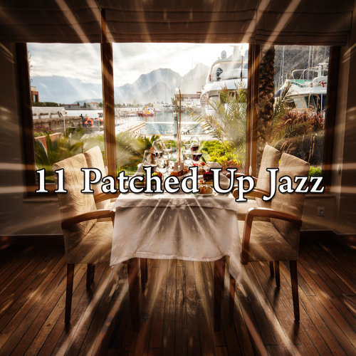 11 Patched Up Jazz