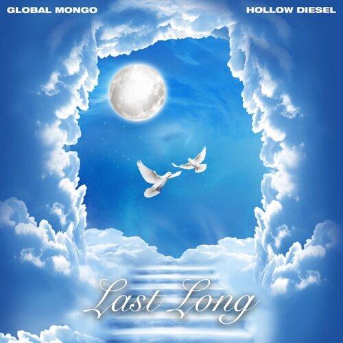Last Long (feat. Hollow Diesel)