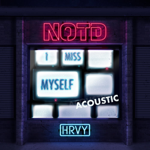 I Miss Myself - Acoustic