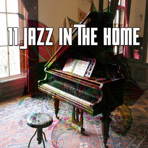 11 Jazz In The Home