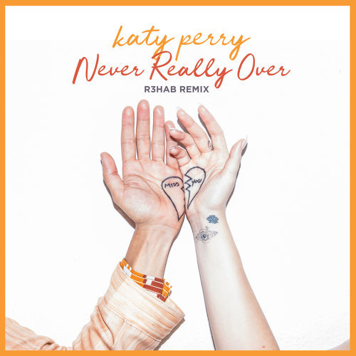 Never Really Over - R3HAB Remix