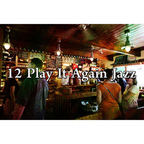 12 Play It Again Jazz