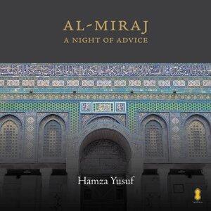 Al-Miraj: A Night of Advice