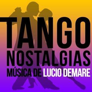 Tango Nostalgias (Música de Lucio Demare)