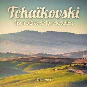 Les maîtres de la relaxation : Tchaïkovski, Vol. 1