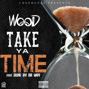 Take Ya Time (feat. Dunebydaway)