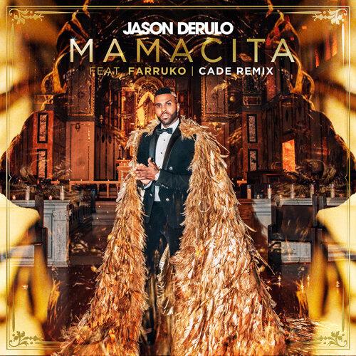 Mamacita (feat. Farruko) - CADE Remix