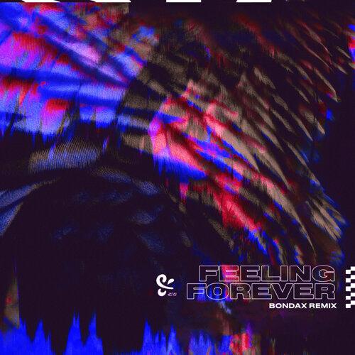 Feeling Forever - Bondax Remix