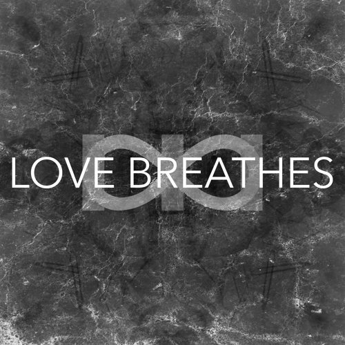 Love Breathes