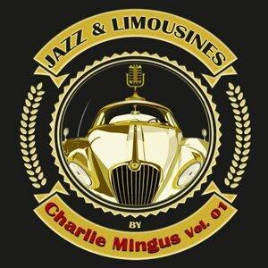 Jazz & Limousines by Charlie Mingus, Vol.1