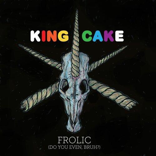 Frolic (Do You Even, Bruh?)