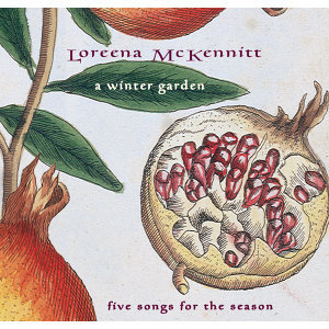 A Winter Garden, Five Songs For The Season - International Version