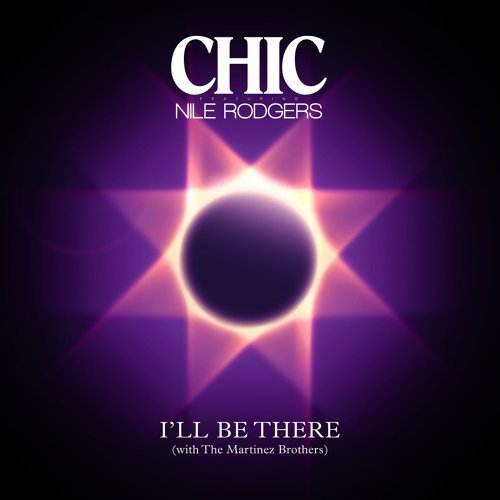 I'll Be There (feat. Nile Rodgers) - Single Version