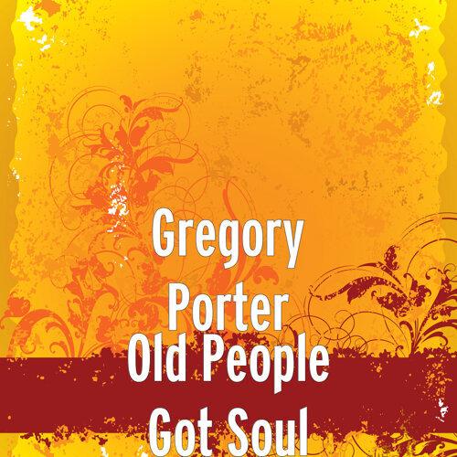 Old People Got Soul