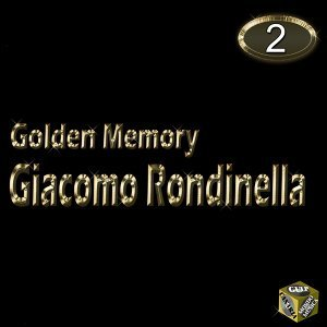 Giacomo Rondinella, Vol. 2 - Golden Memory