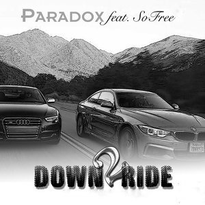 Down 2 Ride (feat. SoFree)