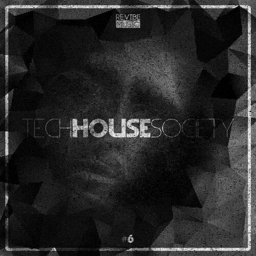 Tech House Society, Vol. 6